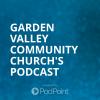 Garden Valley Community Church's Podcast